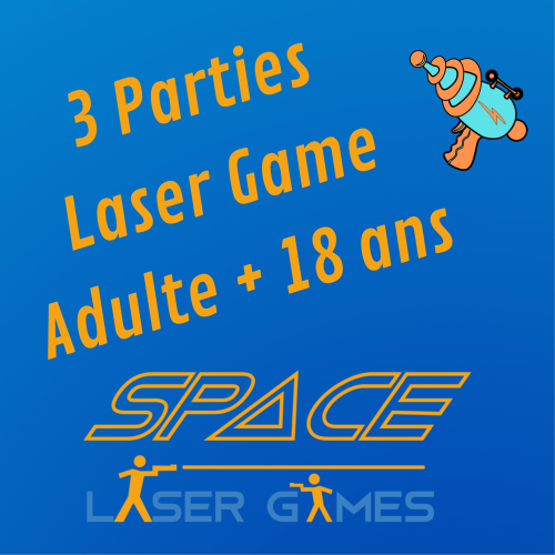 3 Parties Laser Games: Adulte +18 ans